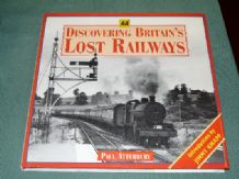 DISCOVERING BRITAINS LOST RAILWAYS (Atterbury 2002)
